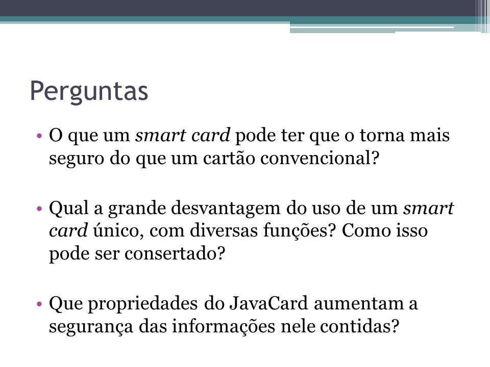 Perguntas O que um smart card pode ter que o torna mais seguro do que um cartão convencional