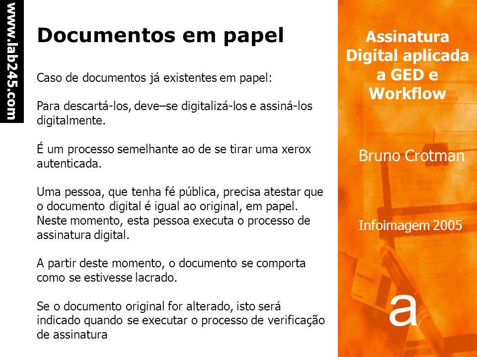 Documentos em papel Caso de documentos já existentes em papel: