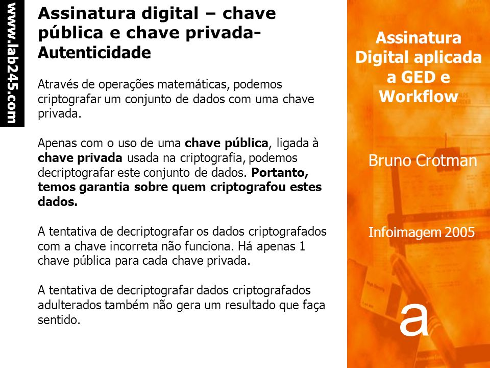 Assinatura digital – chave pública e chave privada- Autenticidade