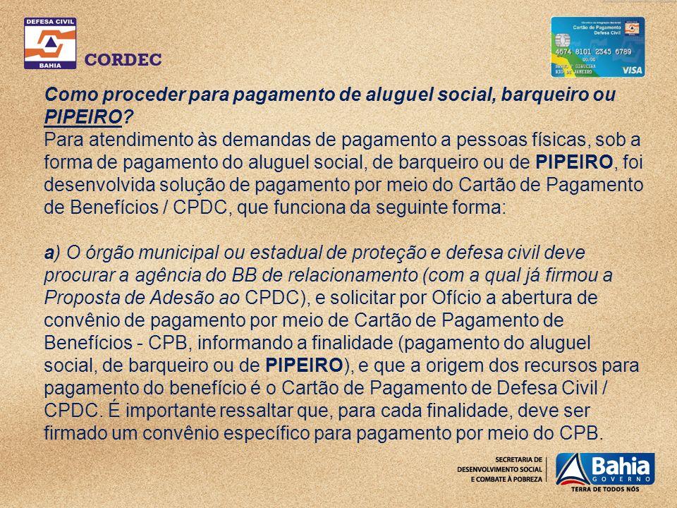 Como proceder para pagamento de aluguel social, barqueiro ou PIPEIRO