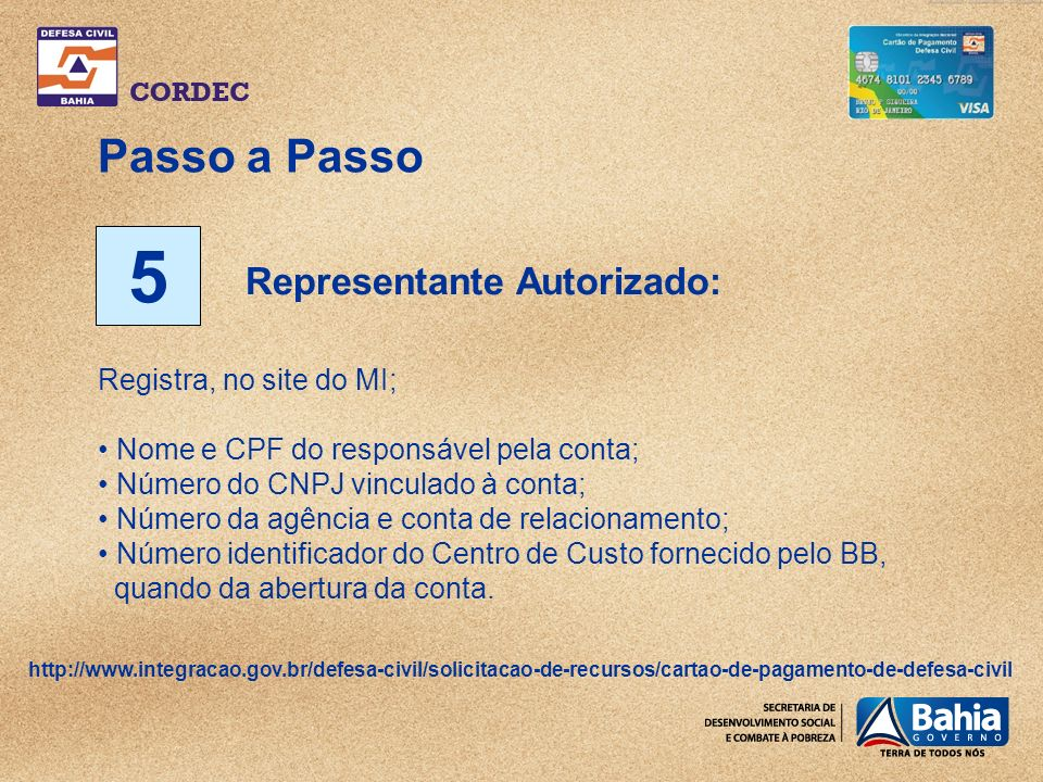 5 Passo a Passo Representante Autorizado: Registra, no site do MI;