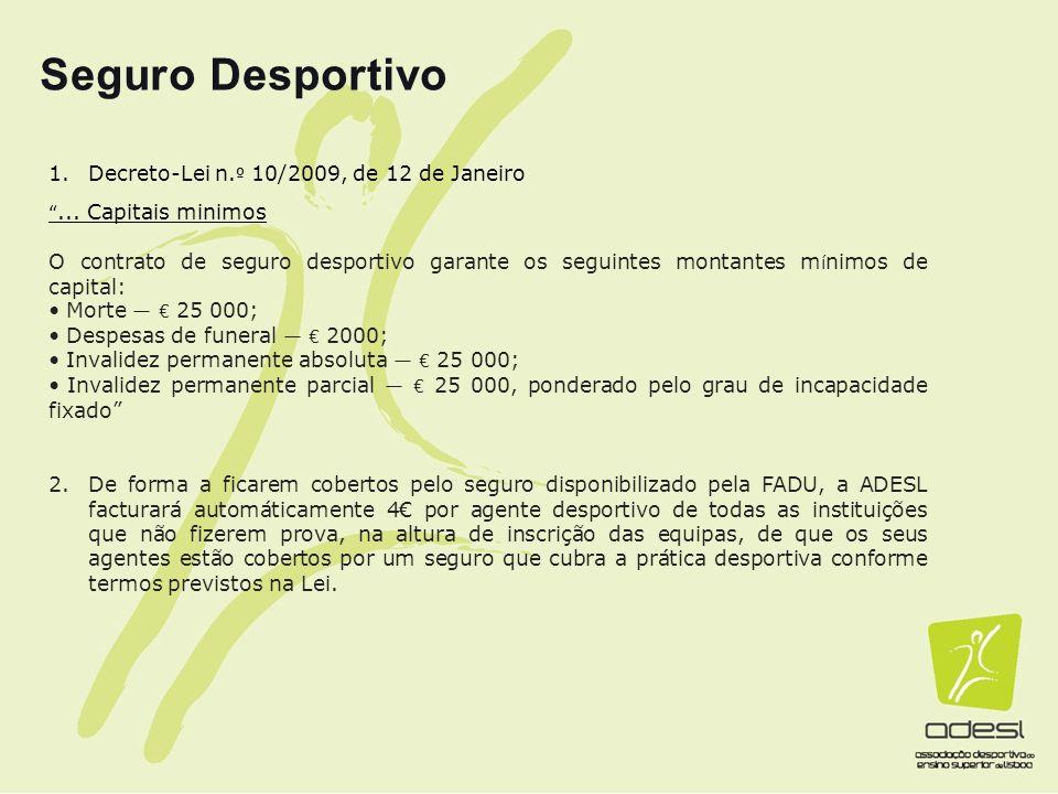 Seguro Desportivo Decreto-Lei n.º 10/2009, de 12 de Janeiro
