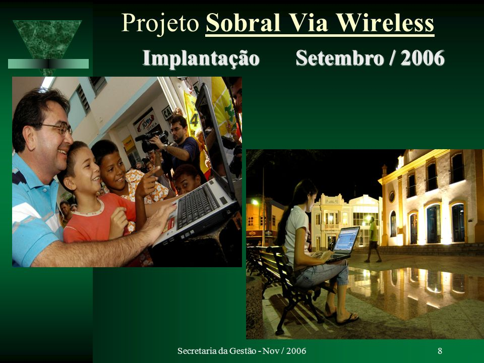Projeto Sobral Via Wireless
