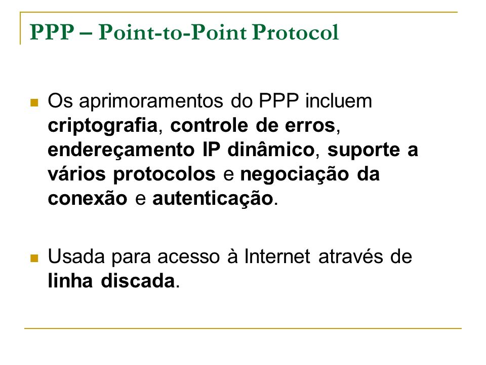 PPP – Point-to-Point Protocol