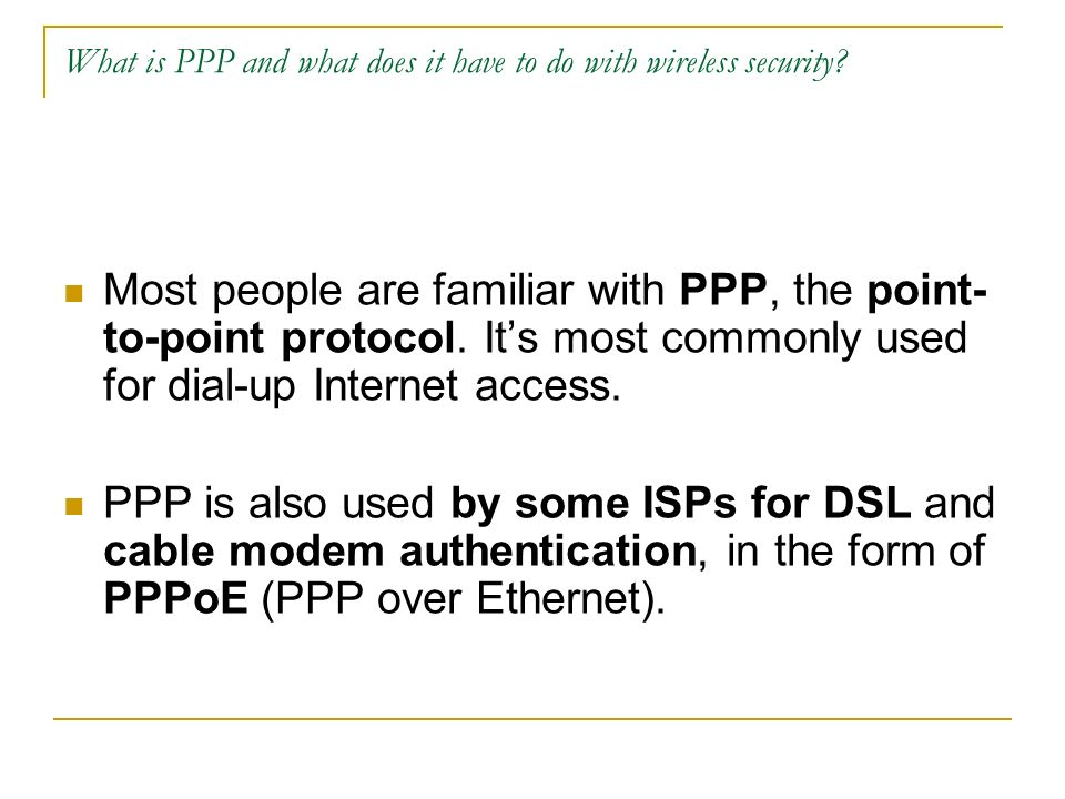 What is PPP and what does it have to do with wireless security