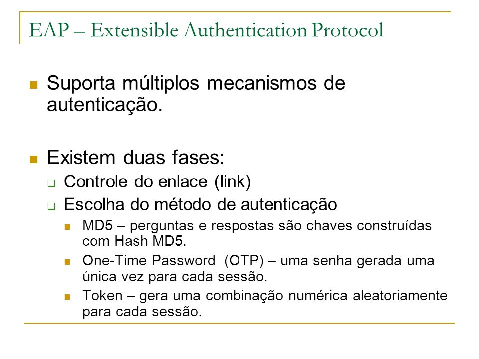 EAP – Extensible Authentication Protocol