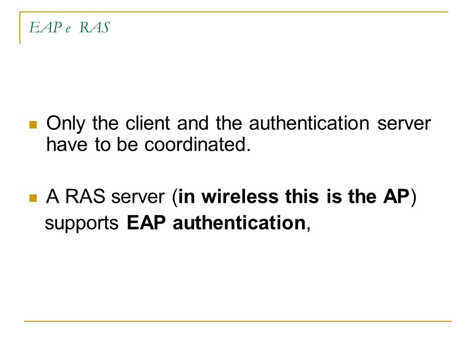 Only the client and the authentication server have to be coordinated.