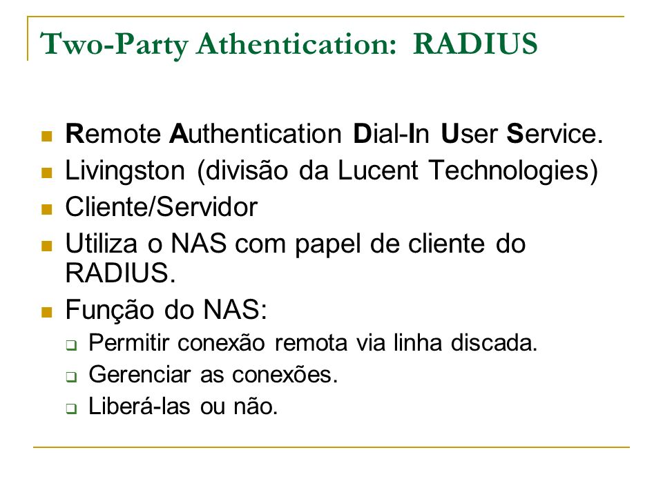 Two-Party Athentication: RADIUS