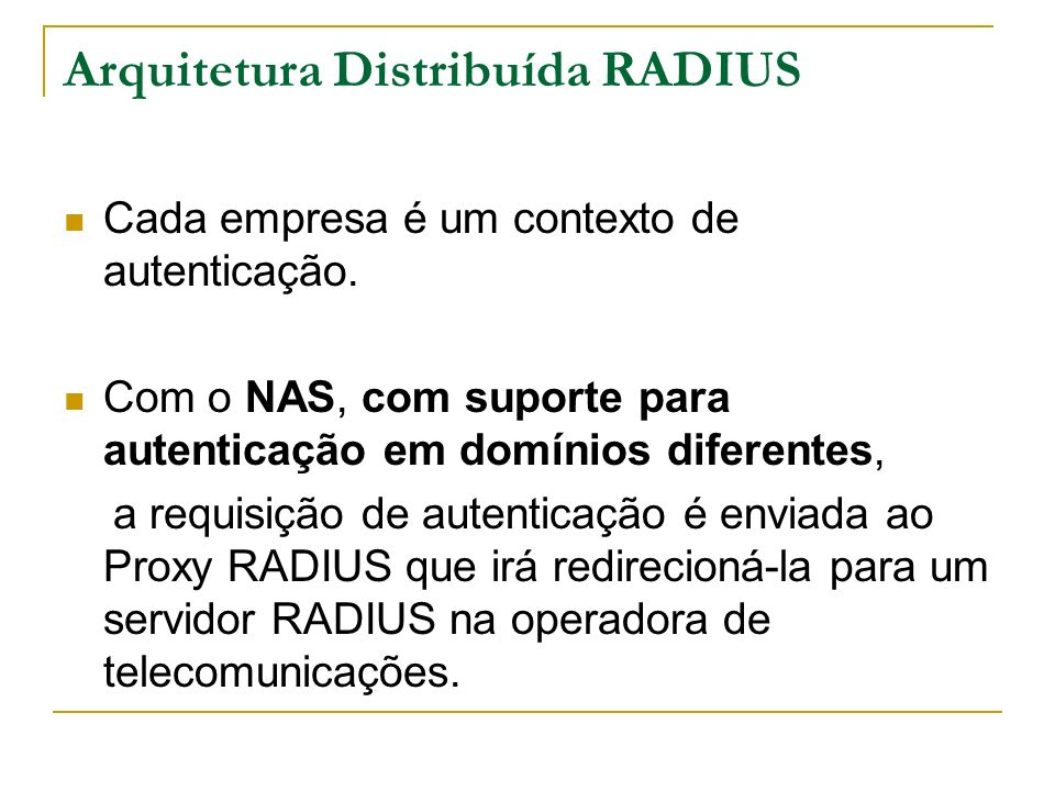 Arquitetura Distribuída RADIUS