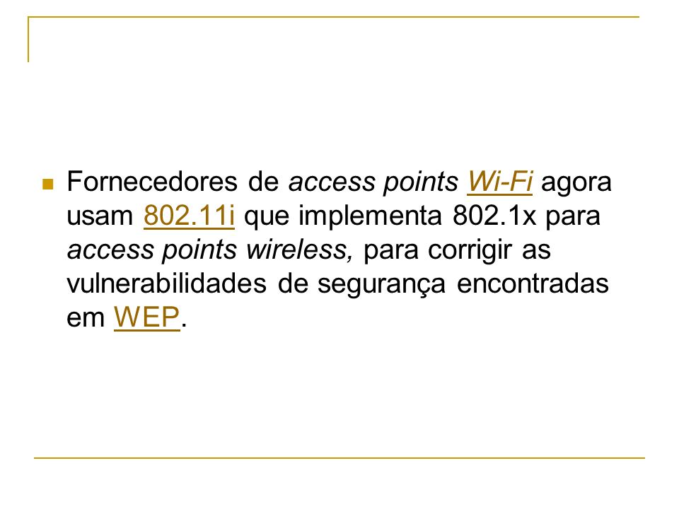 Fornecedores de access points Wi-Fi agora usam 802