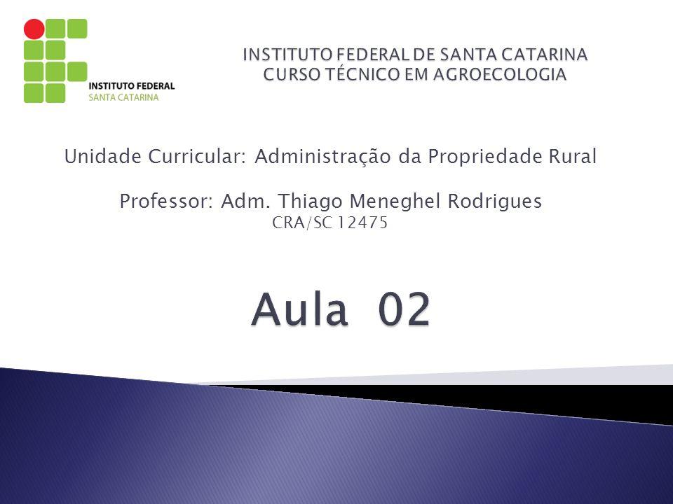 INSTITUTO FEDERAL DE SANTA CATARINA CURSO TÉCNICO EM AGROECOLOGIA
