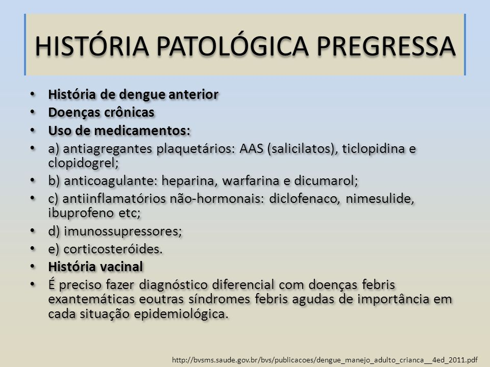HISTÓRIA PATOLÓGICA PREGRESSA