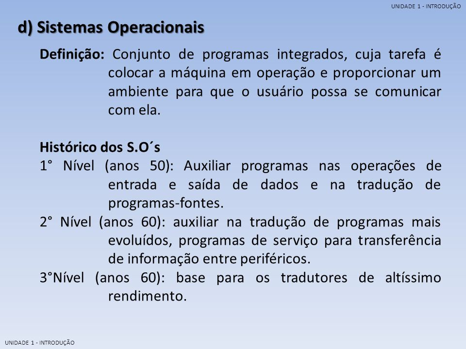 d) Sistemas Operacionais