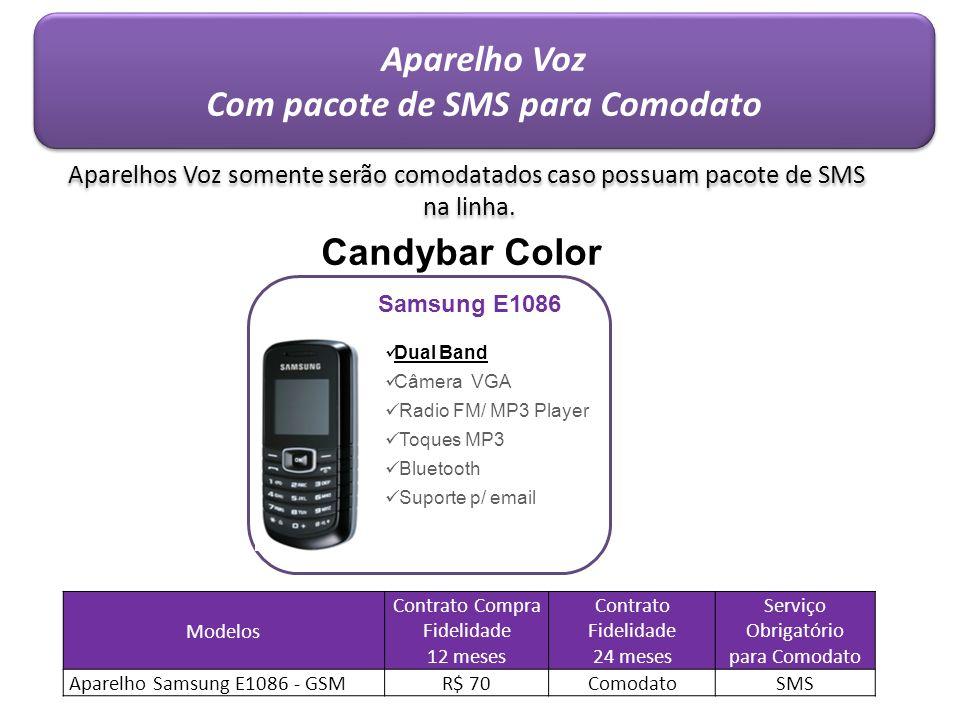 Com pacote de SMS para Comodato
