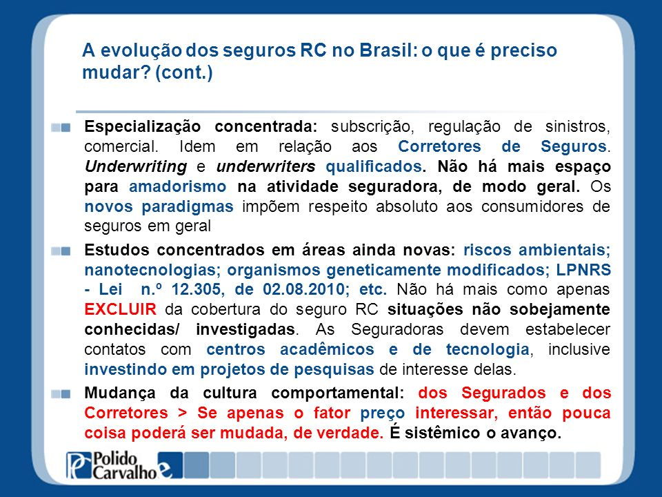 A evolução dos seguros RC no Brasil: o que é preciso mudar (cont.)