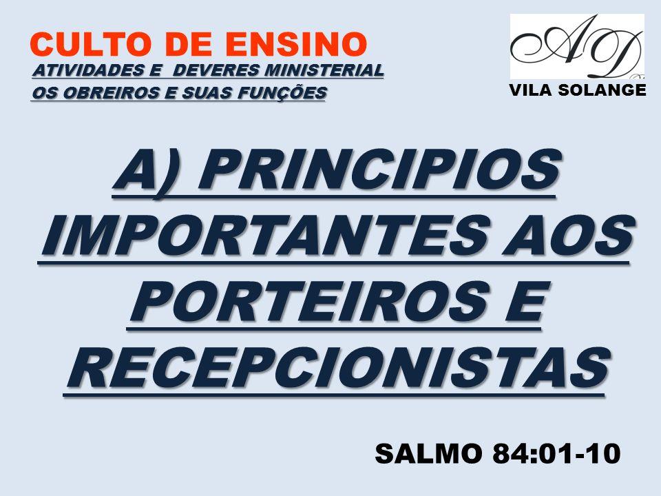 A) PRINCIPIOS IMPORTANTES AOS PORTEIROS E RECEPCIONISTAS
