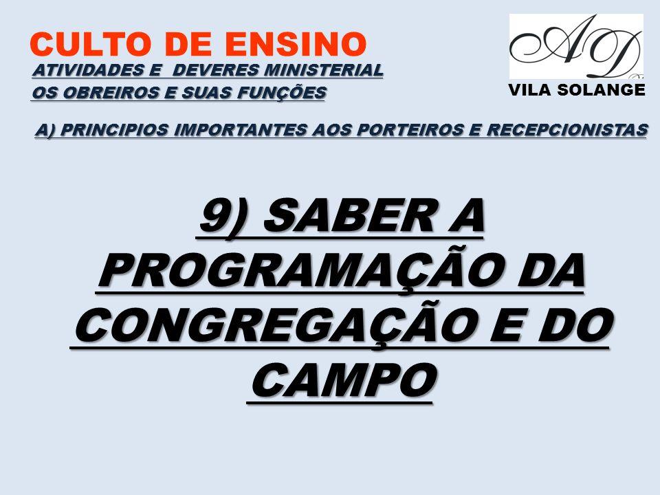 9) SABER A PROGRAMAÇÃO DA CONGREGAÇÃO E DO CAMPO
