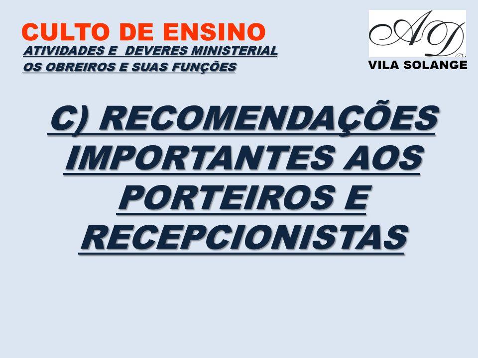 C) RECOMENDAÇÕES IMPORTANTES AOS PORTEIROS E RECEPCIONISTAS