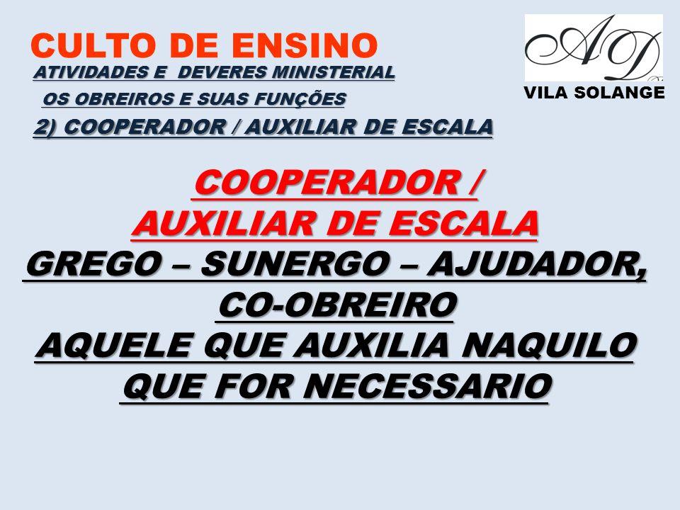GREGO – SUNERGO – AJUDADOR, CO-OBREIRO