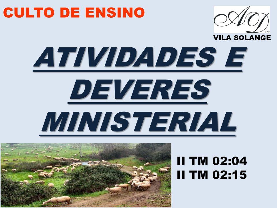 ATIVIDADES E DEVERES MINISTERIAL