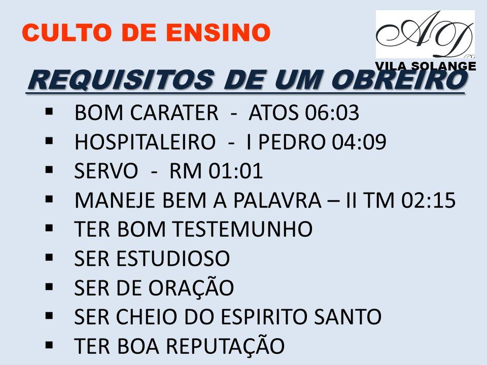 REQUISITOS DE UM OBREIRO