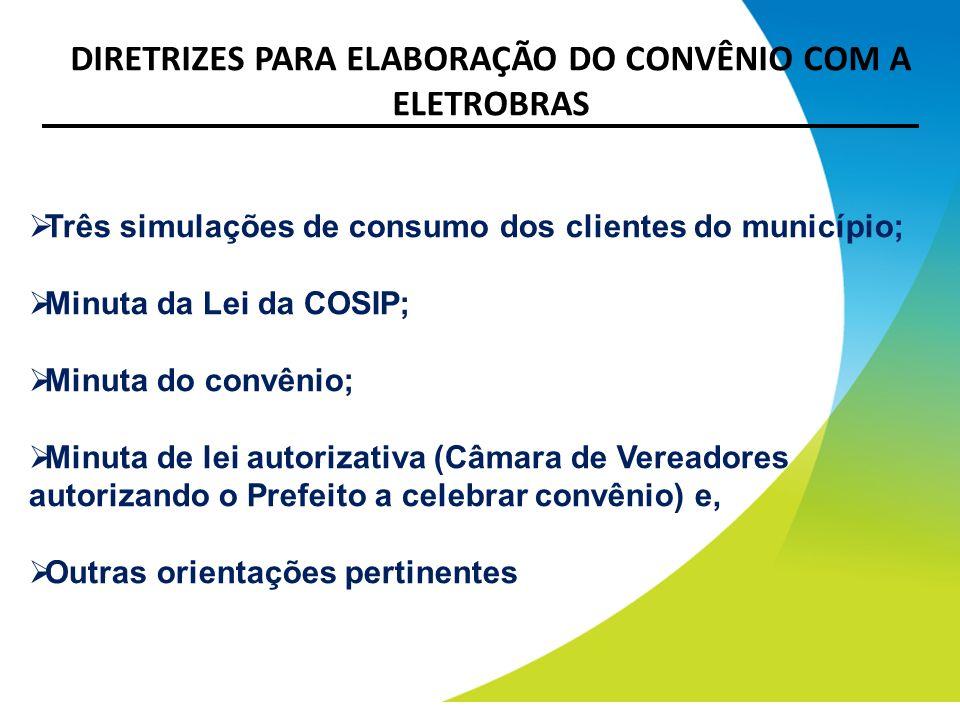 DIRETRIZES PARA ELABORAÇÃO DO CONVÊNIO COM A ELETROBRAS