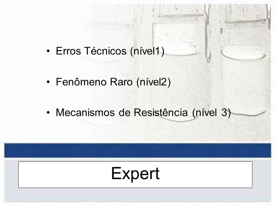 Expert Erros Técnicos (nível1) Fenômeno Raro (nível2)