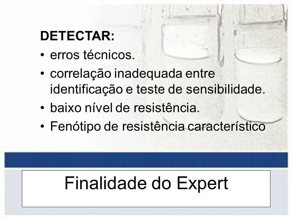 Finalidade do Expert DETECTAR: erros técnicos.