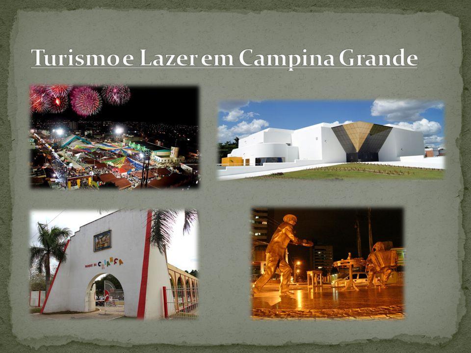 Turismo e Lazer em Campina Grande