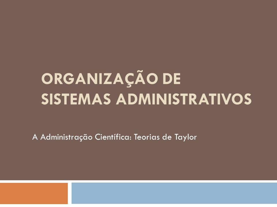 ORGANIZAÇÃO DE SISTEMAS ADMINISTRATIVOS