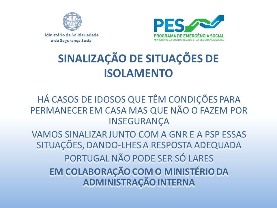 SINALIZAÇÃO DE SITUAÇÕES DE ISOLAMENTO