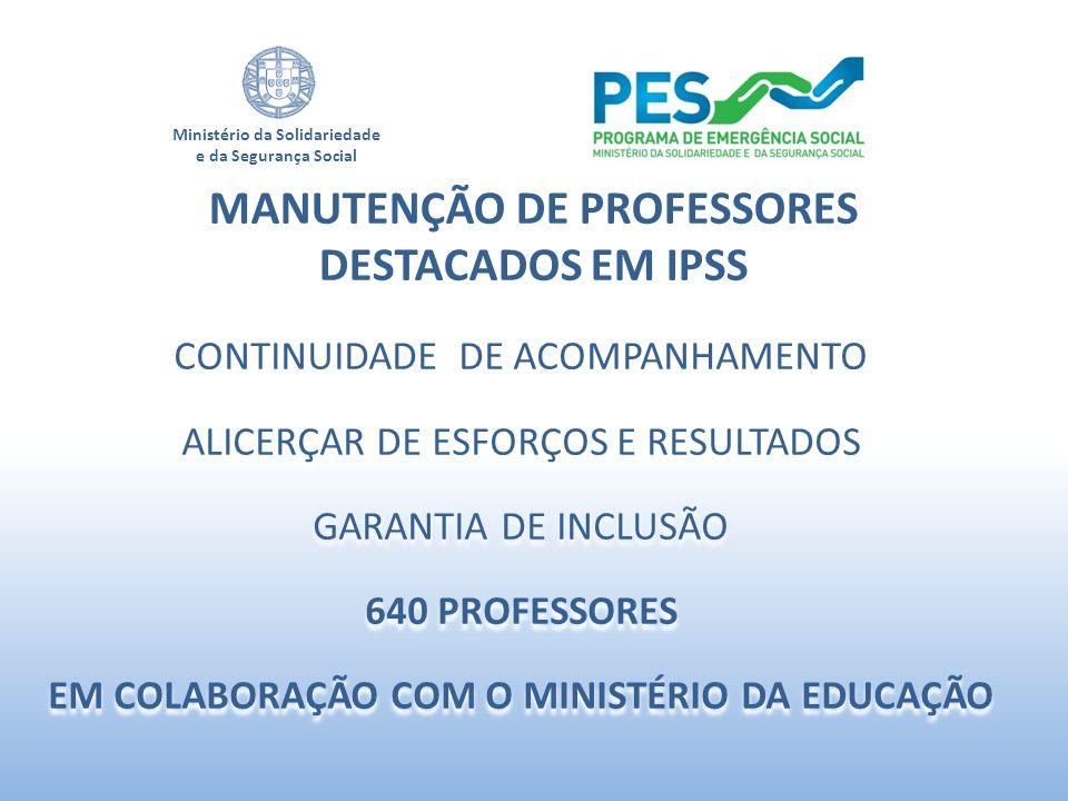 MANUTENÇÃO DE PROFESSORES DESTACADOS EM IPSS