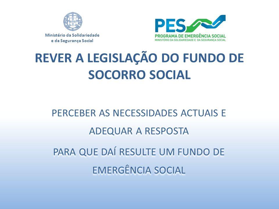 REVER A LEGISLAÇÃO DO FUNDO DE SOCORRO SOCIAL