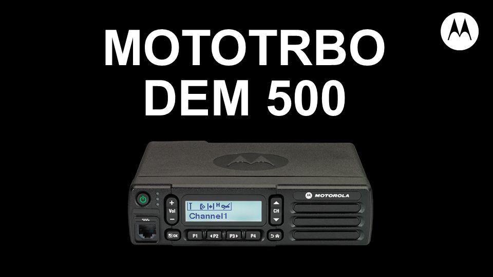 MOTOTRBO DEM 500