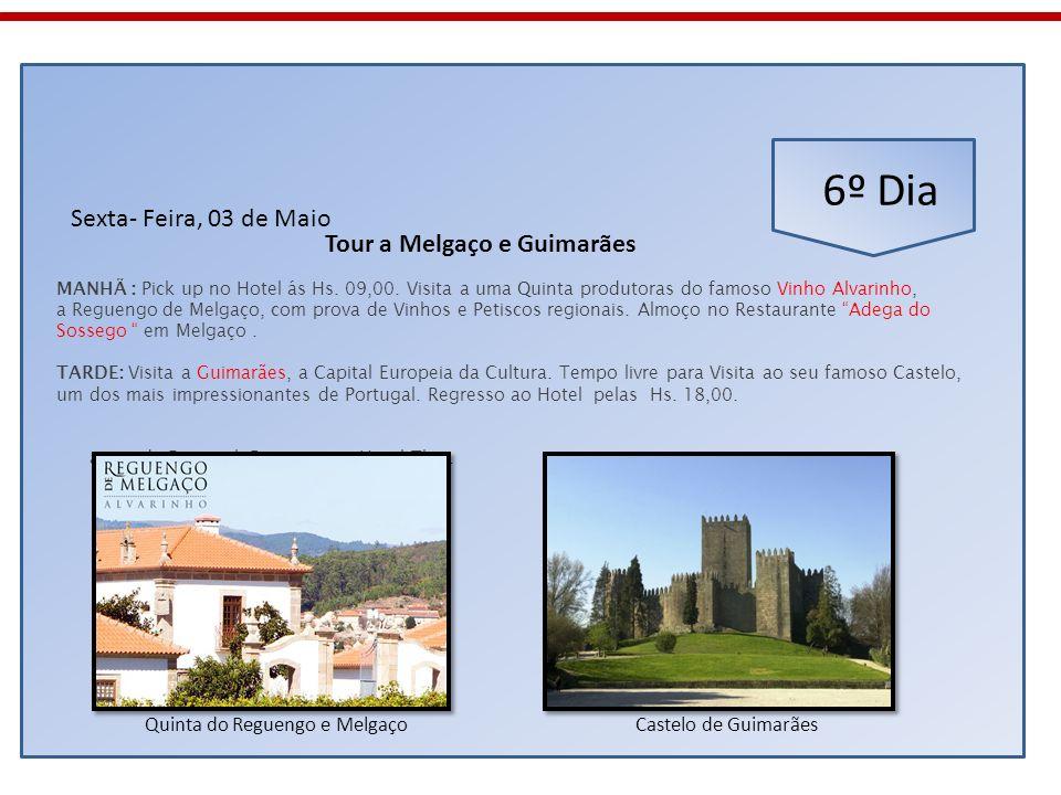 Tour a Melgaço e Guimarães