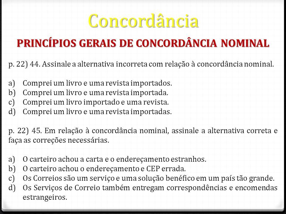 PRINCÍPIOS GERAIS DE CONCORDÂNCIA NOMINAL