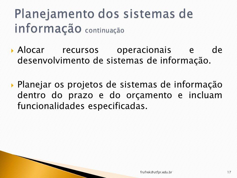 Planejamento dos sistemas de informação continuação