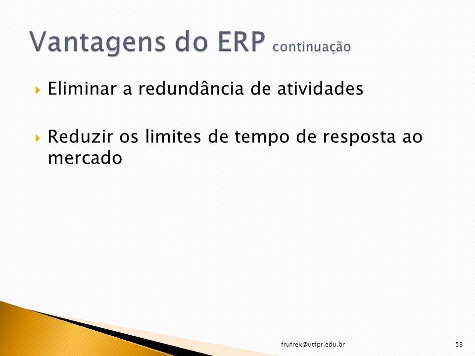 Vantagens do ERP continuação