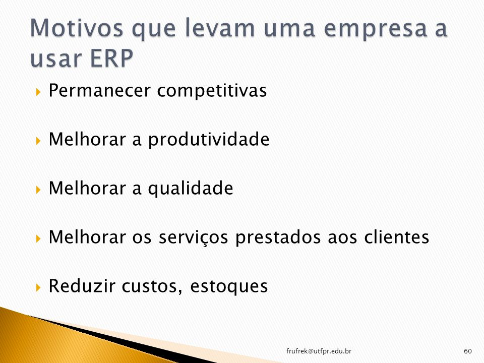 Motivos que levam uma empresa a usar ERP