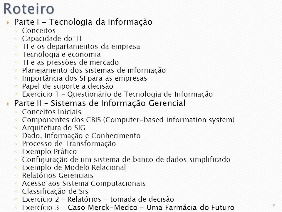 Roteiro Parte I - Tecnologia da Informação