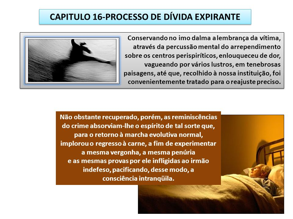 CAPITULO 16-PROCESSO DE DÍVIDA EXPIRANTE consciência intranqüila.
