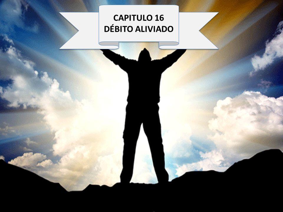 CAPITULO 16 DÉBITO ALIVIADO