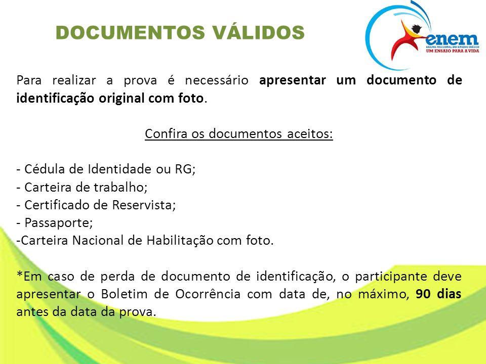 Confira os documentos aceitos: