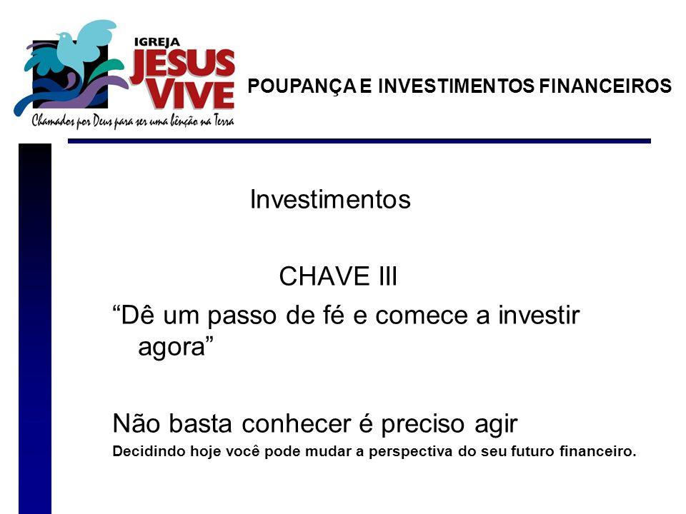 Dê um passo de fé e comece a investir agora