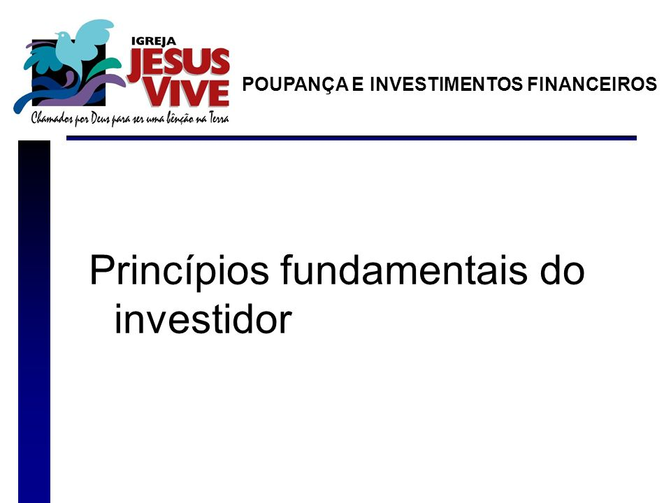 Princípios fundamentais do investidor