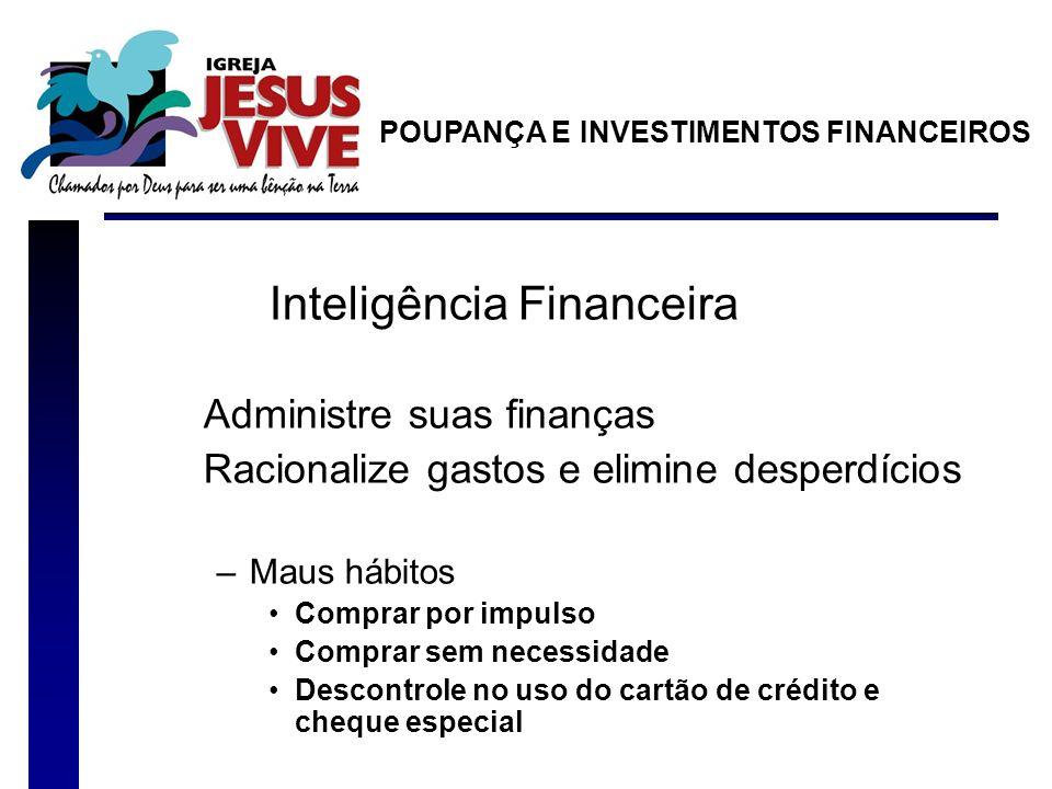 Inteligência Financeira Administre suas finanças