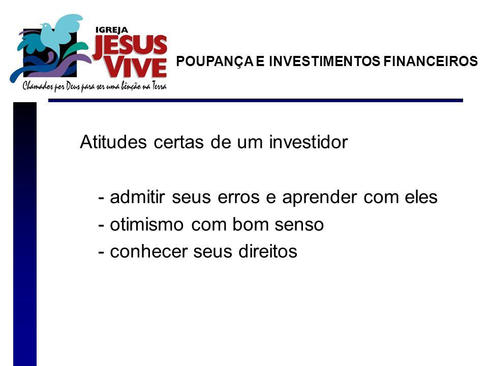 Atitudes certas de um investidor