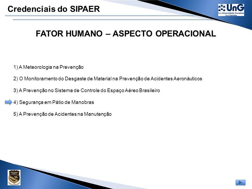 FATOR HUMANO – ASPECTO OPERACIONAL