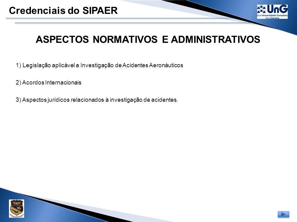 ASPECTOS NORMATIVOS E ADMINISTRATIVOS