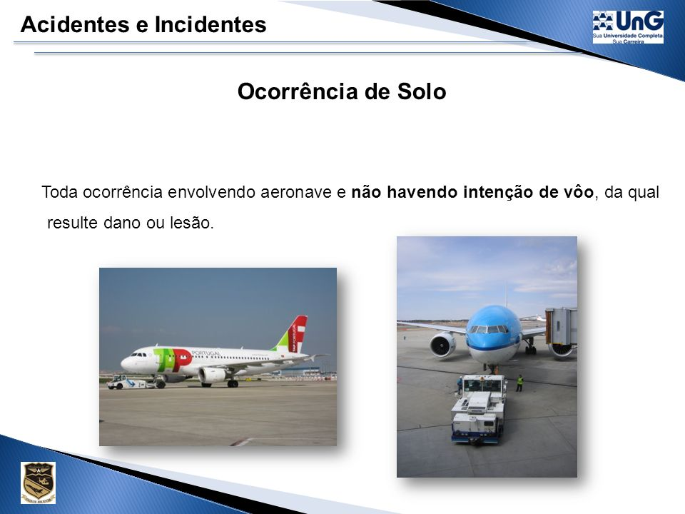 Acidentes e Incidentes